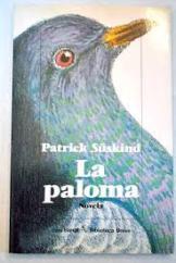 La paloma, de Partick Suskind.